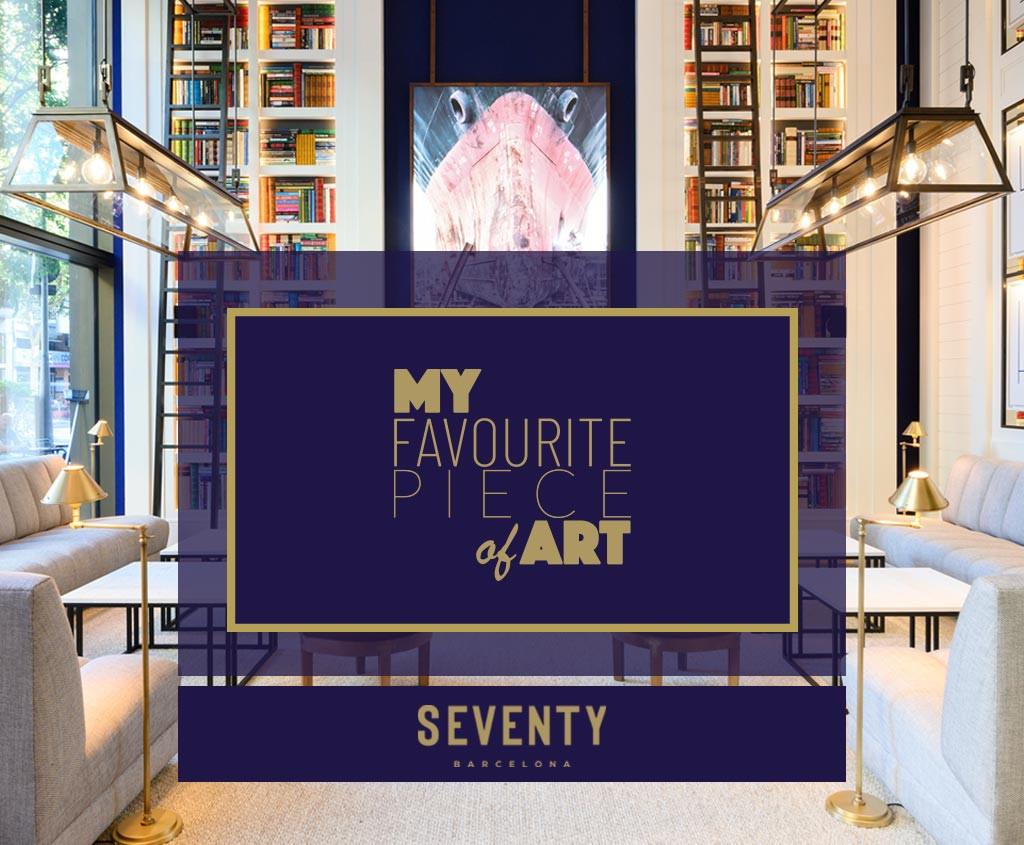 My Favourite Piece of Art - Seventy Barcelona