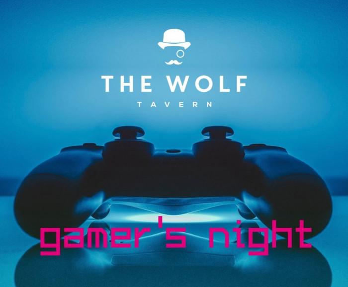 Gamer's Night - The Wolf Tavern