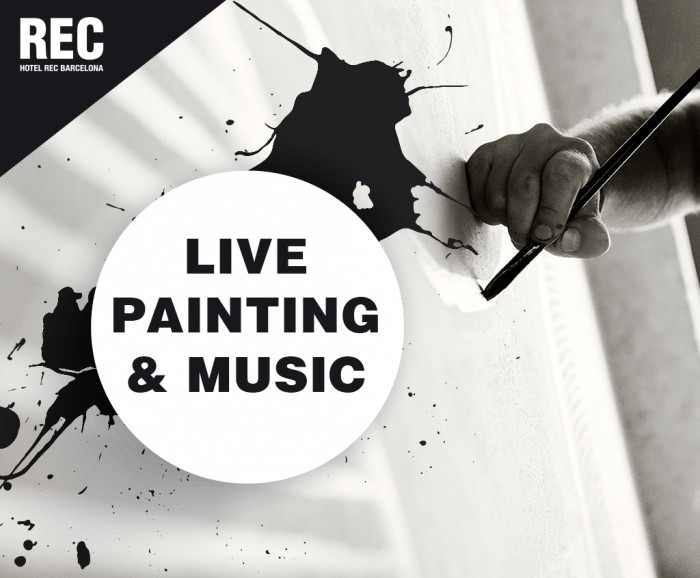 Live Painting & Music - Hotel REC Barcelona