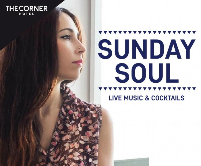 Sunday Soul - The Corner Hotel