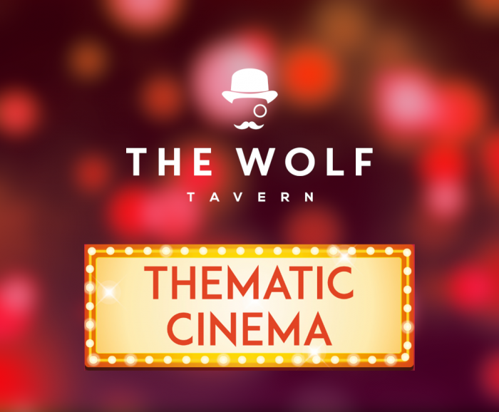 Thematic Cinema - The Wolf Tavern